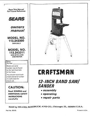 "1987 Craftsman 113.243300  12"" Band Saw/Sander Owners Manual Instructions"