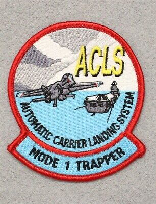 USN Navy patch 710: Automatic Carrier Landing System (ACLS) Mode 1 Trapper