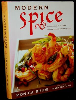 Monica Bhide / MODERN SPICE INSPIRED INDIAN FLAVORS FOR THE #265245