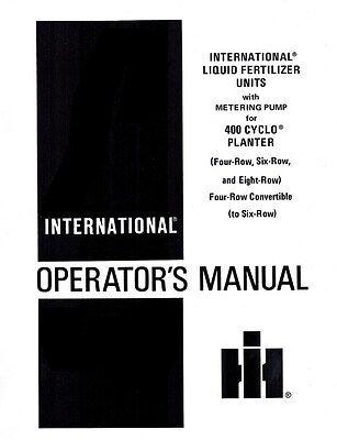 International Liquid Fertilizer 400 Cyclo Planter 4 6 8 Row Operators Manual Ih