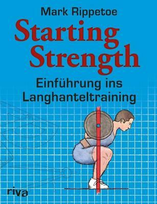 Starting Strength - Mark Rippetoe - 9783868835274 DHL-Versand PORTOFREI