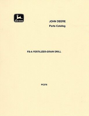 John Deere Model Fb-a Fertilizer Grain Drill Parts Manual Catalog Jd
