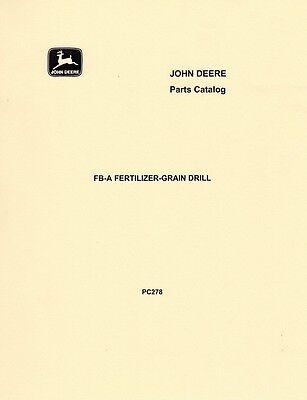 John Deere Model Fb-a Fertilizer Grain Drill Parts Manual Catalog Jd