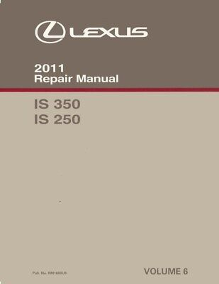 2011 Lexus IS 350 IS 250 Shop Service Repair Manual Volume 6 Only