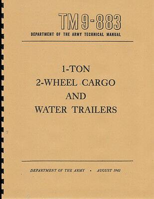 "TM9 883 ~ 1 Ton, Cargo Trailer Manual ~ ""Ben Hur"" WWII ~ Reprint"