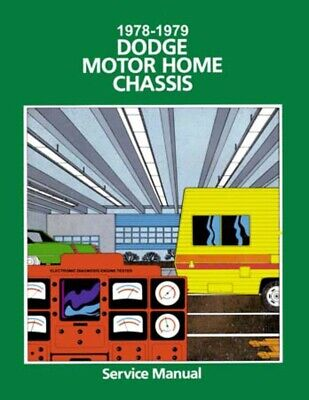 1978 1979 Dodge Class A Motorhome Chassis Shop Service Repair Manual Book Guide