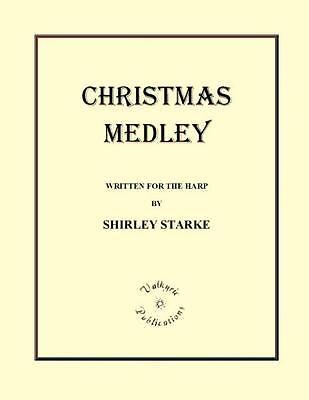 CHRISTMAS MEDLEY, Carols, 12-page Sheet Music, Harp Solo, Prelude