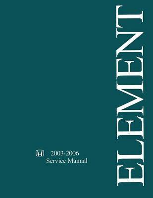 2003 2004 2005 2006 Honda Element Shop Service Repair Manual Book Engine Wiring