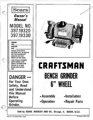 1978 craftsman 397 19320 & 397 19330 6-inch bench grinders instructions