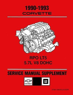 1990 1991 1992 1993 Chevrolet Corvette Shop Repair Manual RPO LT5 5.7 Supplement