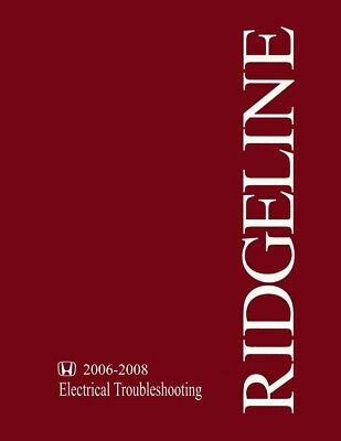 2006 2007 2008 Honda Ridgeline Electrical Troubleshooting Diagnostic Manual OEM