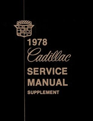 1978 Cadillac Service Shop Repair Manual Engine Drivetrain Electrical Factory OE
