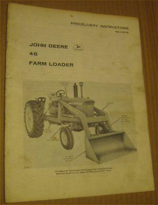 Original John Deere Model 46 Farm Front End Loader Predelivery Manual Oem
