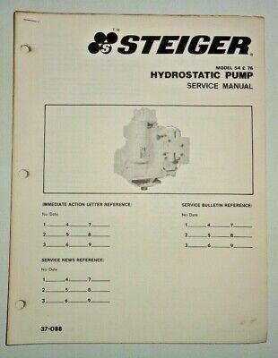 Steiger Tractor No. 54 76 Hydrostatic Pump Service Shop Repair Manual 1080