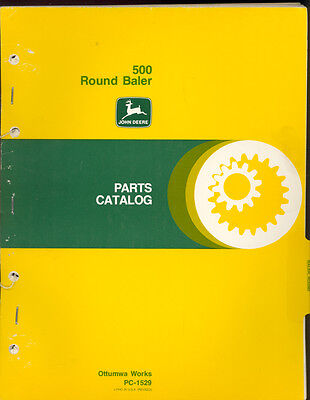 1978 John Deere 500 Round Baler Parts Manual Pc-1529
