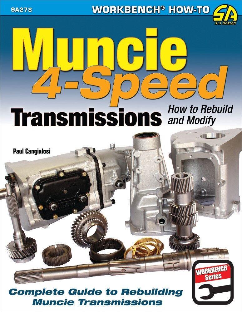 Muncie 4 Speed M20 M21 M22 Transmissions How To Rebuild Manual Guide