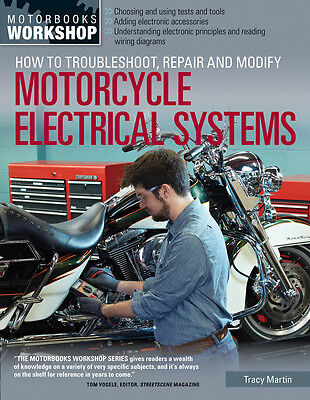How to Troubleshoot, Repair, and Modify Motorcycle Electrical Systems Book~NEW