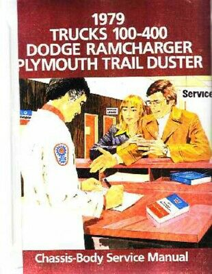 1979 Dodge Truck Ramcharger Shop Service Repair Manual Engine Drivetrain Wiring