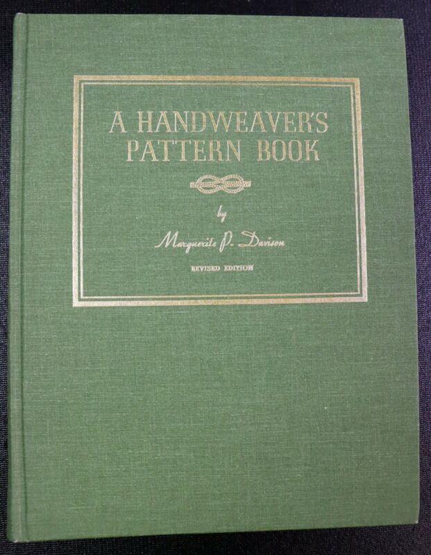 Handweavers Pattern Book by Marguerite P Davison Weaving Loom Hardcover Revised