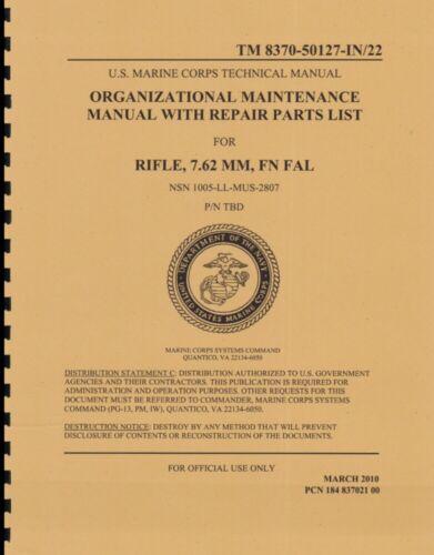 TM 8370-50127-IN/22  ~ USMC ~ FN FAL Org Maint & Parts List Manual ~ Reprnt
