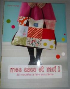 Mes sacs et moi! by Clare Youngs - French book