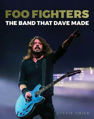 Foo Fighters The Band That Dave Made Book Hardcover NEW 000277133