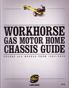 workhorse chassis motors 1999 2006 workhorse motorhome chassis guide manual book operator instructions