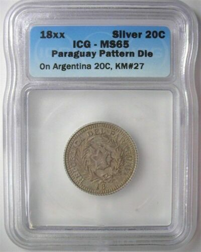 RARE PARAGUAY 18xx 20 CENTS ON ARGENTINA 20C -PATTERN DIE- ICG MS65 #2