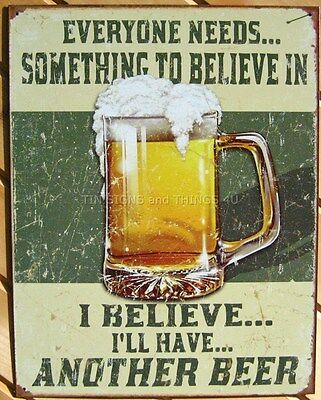 Something to Believe in Beer mug TIN SIGN metal poster vtg bar garage decor 1686
