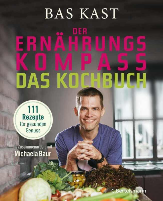 Der Ernährungskompass Das Kochbuch Bas Kast Buch 978-3-570-10381-4