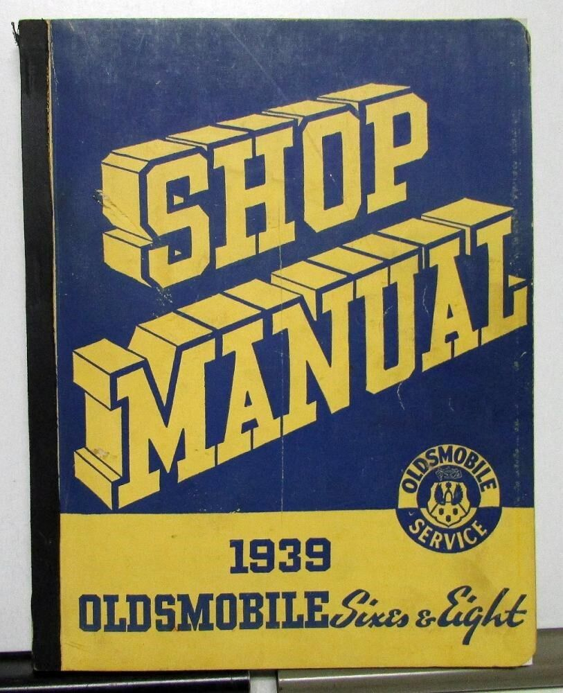 1939 Oldsmobile Dealer Service Shop Manual Repair Sixes & Eight Series 60 70 80