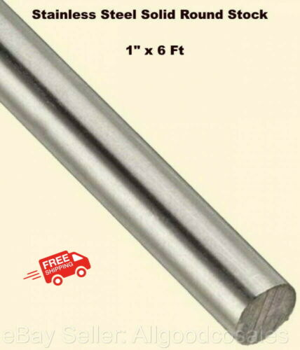 "Stainless Steel Solid Round Stock 1"" x 6 Ft 304 Unpolished Rod 72"" Length"