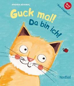 Schraml, Andrea - Guck mal!: Da bin ich!