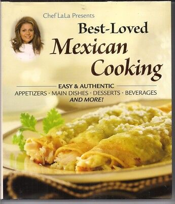 Best-Loved Mexican Cooking Cookbook by Chef Lala