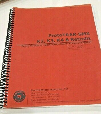 Southwestern Prototrak Smx K2 K3 Retrofit Safety Install Maint. Serv Manual