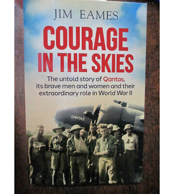Courage in the Skies QANTAS WW2 History Aircraft Men Women Book