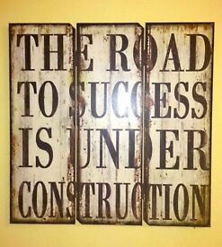 Wall Hanging - The Road To Success Is Under Construction (Wooden, Not Canvas. Brand New, Never Used)