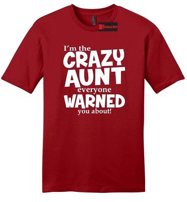 Crazy Aunt Everyone Warned About Funny Mens Soft T Shirt Cute New Baby Gift - Crazy Aunt Shirt