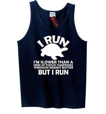 I Run Slower Than Turtles In Peanut Butter But I Run Funny Mens Tank Top Gym Z3 (Funny Tanks Men)
