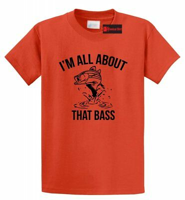 - I'm All About That Bass Funny Fishing T Shirt Music Fish Gift Tee Shirt