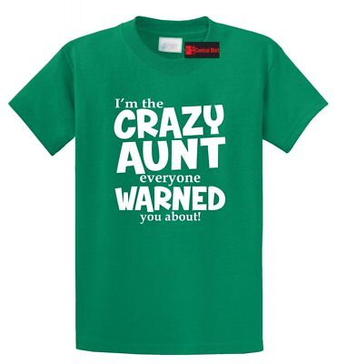 Crazy Aunt Everyone Was Warned About Funny T Shirt Cute Holiday Gift For - Crazy Aunt Shirt