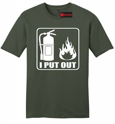 I Put Out Funny Mens T Shirt Fireman Firefighter Shirt Sexual Rude Fire Tee - I Put Out T-shirt