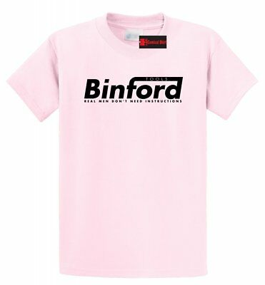 Binford Tools T Shirt Funny Home Improvement Tool Time Hamme
