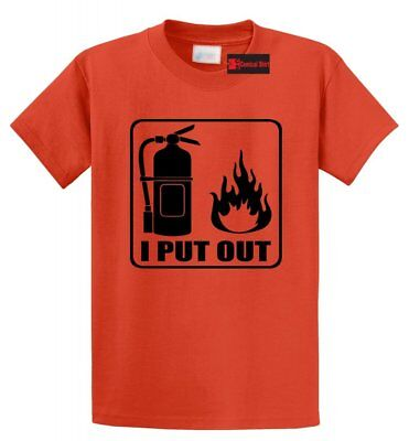 I Put Out Funny T Shirt Fireman Firefighter Shirt Sexual Rude Fire Tee - I Put Out T-shirt