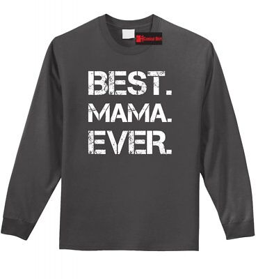 Best Mama Ever Long Sleeve T Shirt Cute Mother's Day Gift New Mom Tee Shirt (Best Long Sleeve Tees)