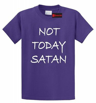 Not Today Satan Funny T Shirt Christian Religious Unisex Tee S-5XL ()