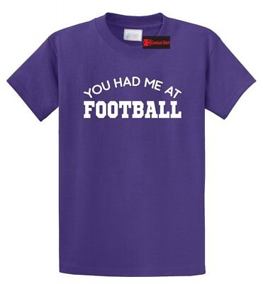 You Had Me At Football T Shirt Sports College Team Football Player Tee S-5XL ()