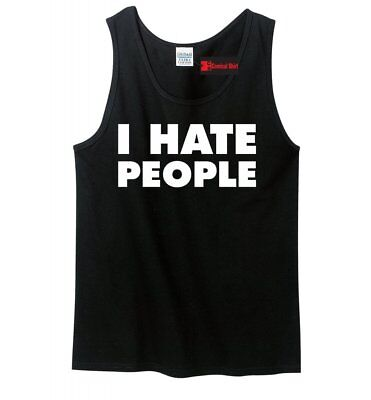 I Hate People Funny Mens Tank Top Antisocial Adult Humor Holiday Gift Tank Z3