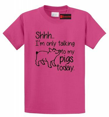 Only Talking To My Pigs Today Funny T Shirt Farm Life Country Redneck Gift Tee ()
