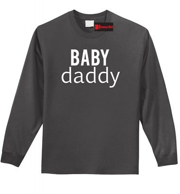 Baby Daddy Long Sleeve T Shirt Father Dad New Baby Boyfriend Husband Gift Tee Z1 1 Dad Long Sleeve T-shirt